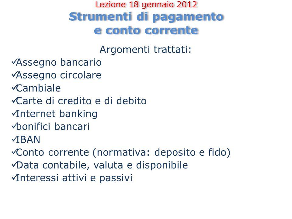 Lezione 18 gennaio 2012 Strumenti di pagamento e conto corrente