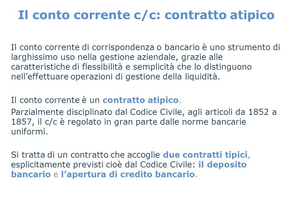 Il conto corrente c/c: contratto atipico