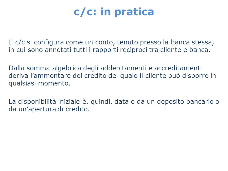 c/c: in pratica