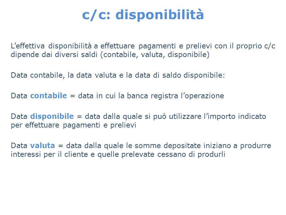 c/c: disponibilità