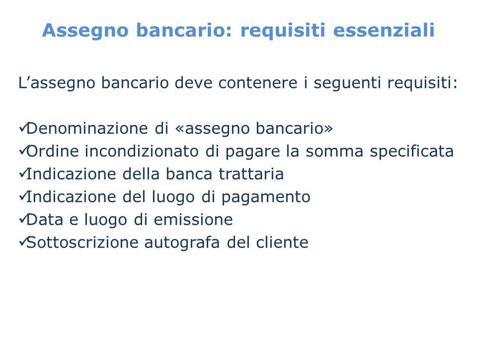 Assegno bancario: requisiti essenziali