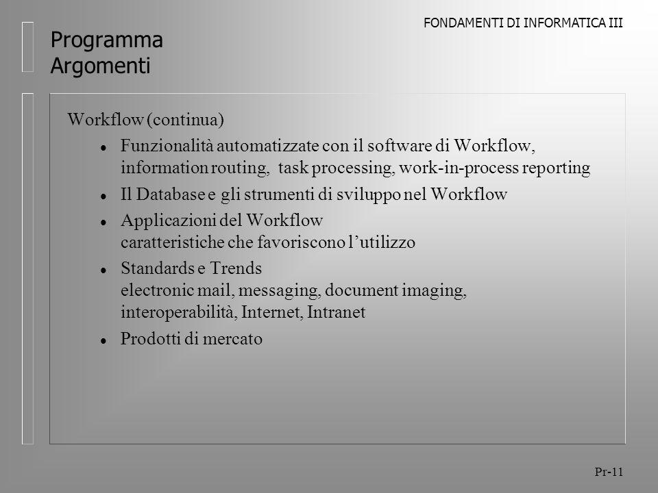 Programma Argomenti Workflow (continua)