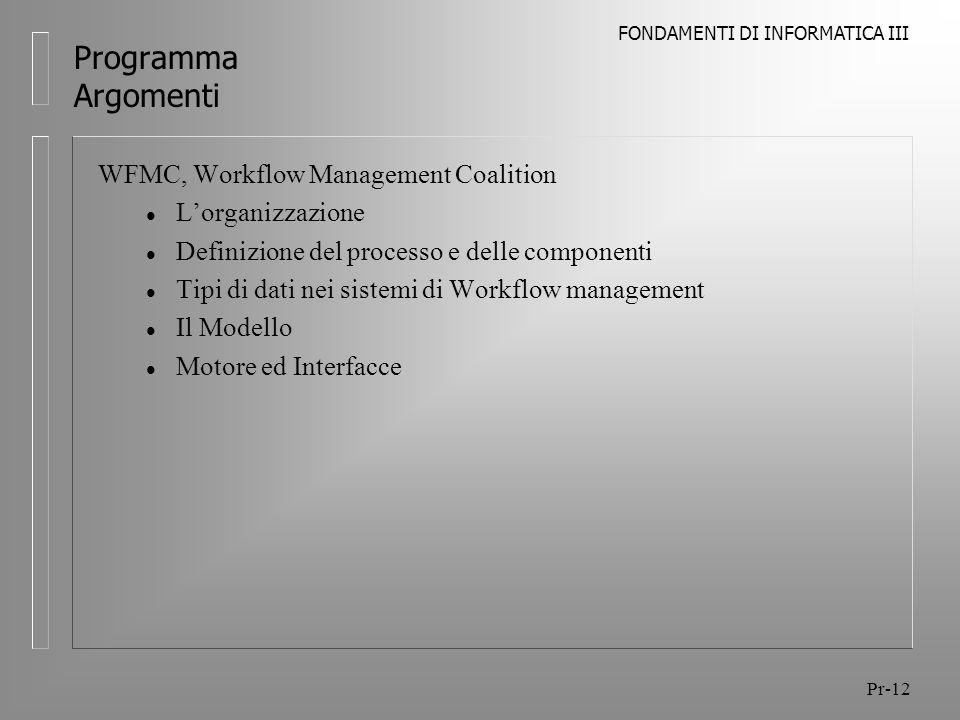 Programma Argomenti WFMC, Workflow Management Coalition