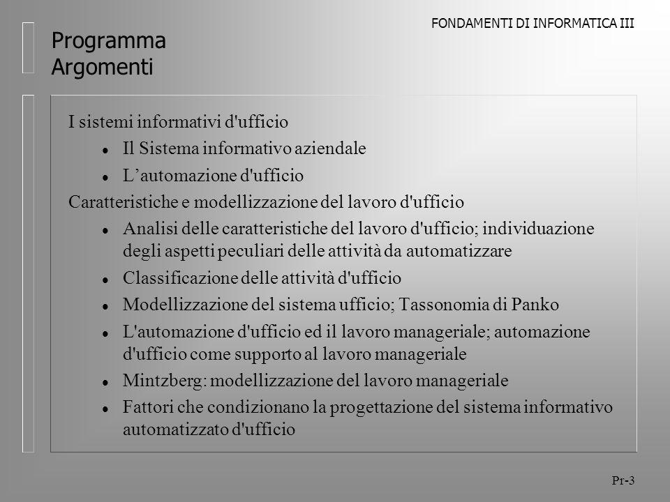 Programma Argomenti I sistemi informativi d ufficio