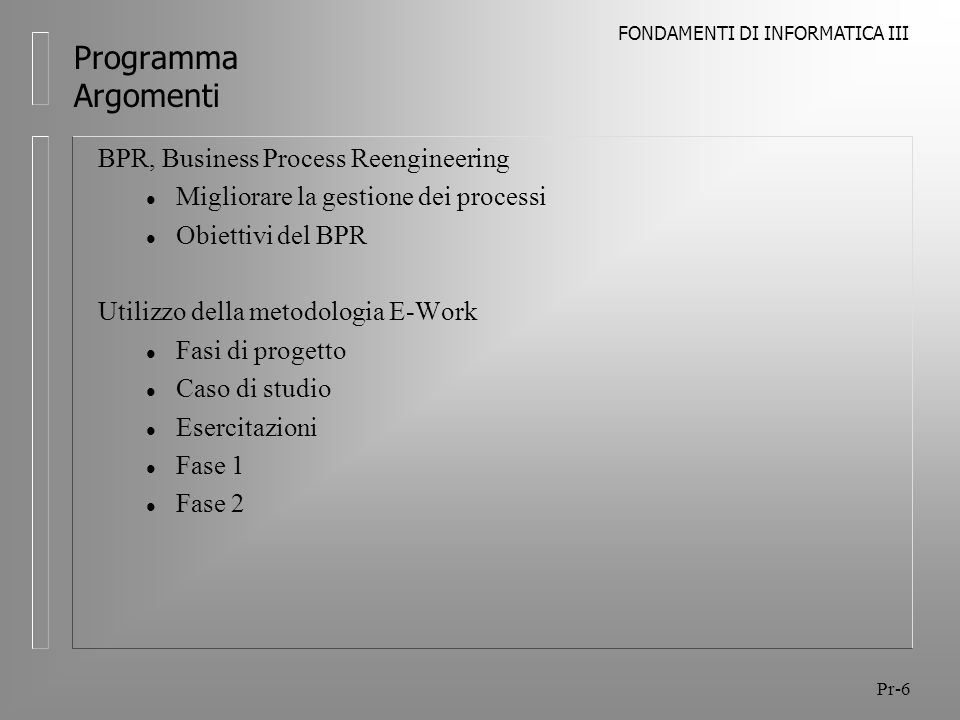 Programma Argomenti BPR, Business Process Reengineering