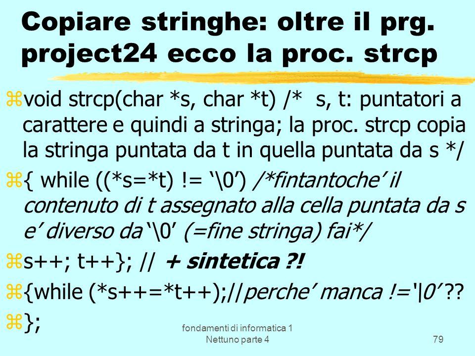 Copiare stringhe: oltre il prg. project24 ecco la proc. strcp