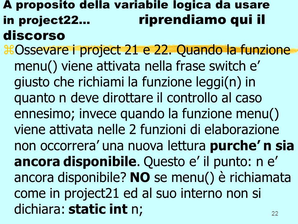 A proposito della variabile logica da usare in project22… riprendiamo qui il discorso