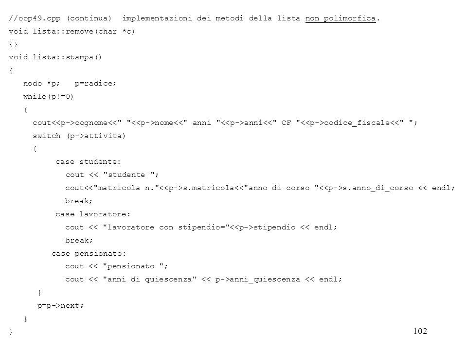 //oop49.cpp (continua) implementazioni dei metodi della lista non polimorfica.