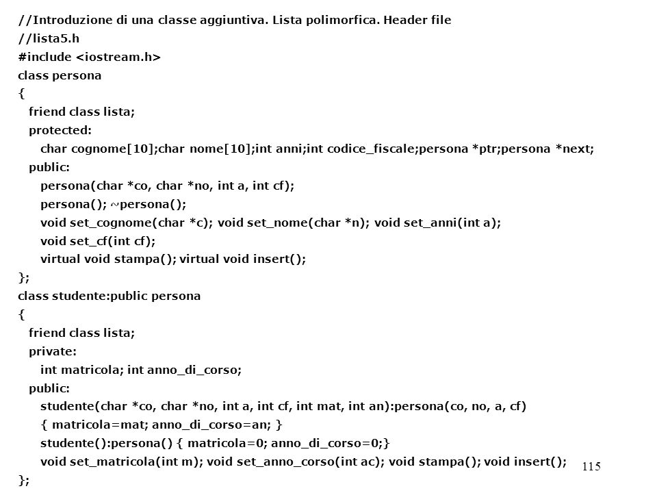 //Introduzione di una classe aggiuntiva. Lista polimorfica. Header file