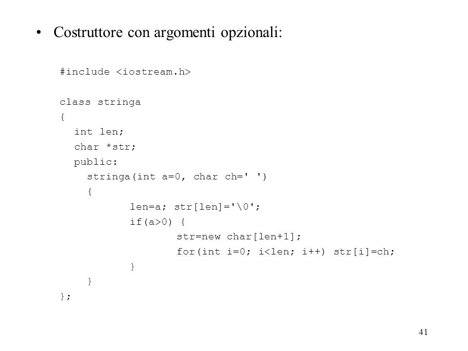 Costruttore con argomenti opzionali: