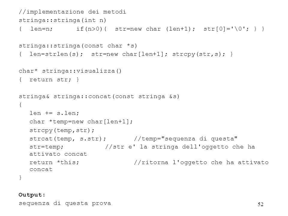 //implementazione dei metodi