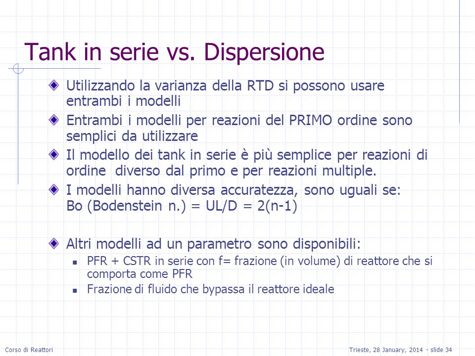 Tank in serie vs. Dispersione