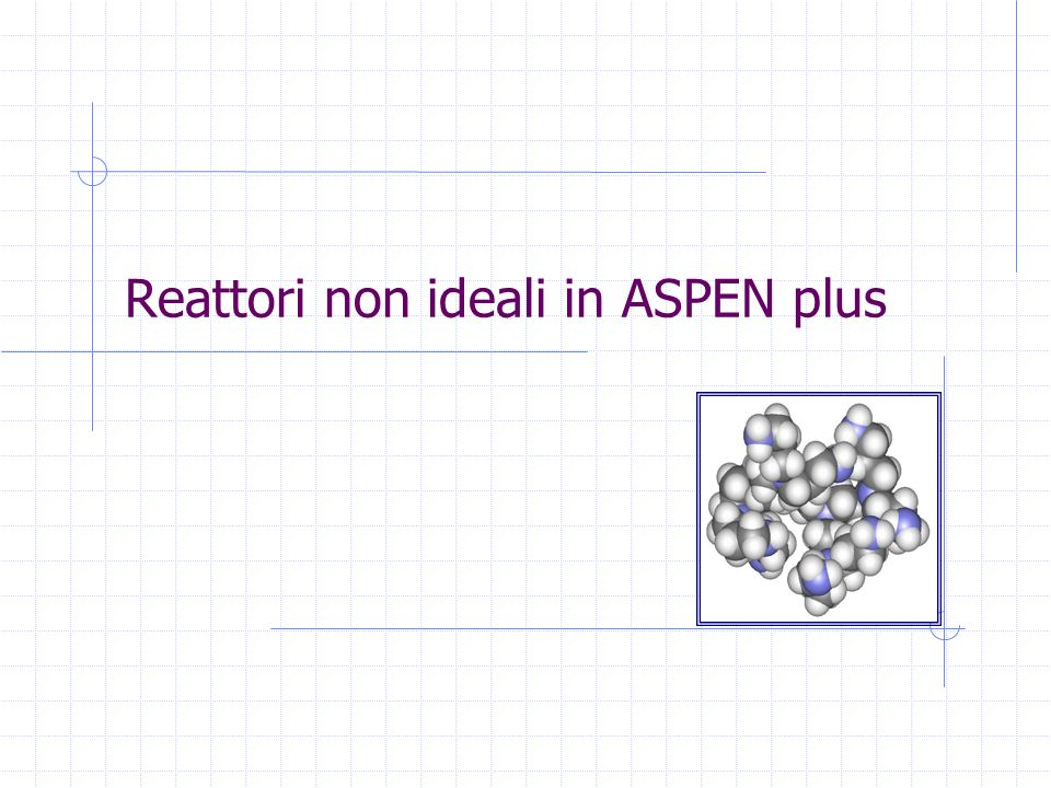 Reattori non ideali in ASPEN plus