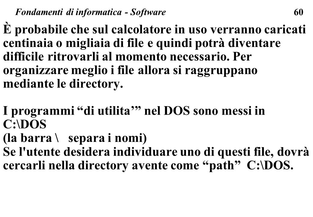 Fondamenti di informatica - Software