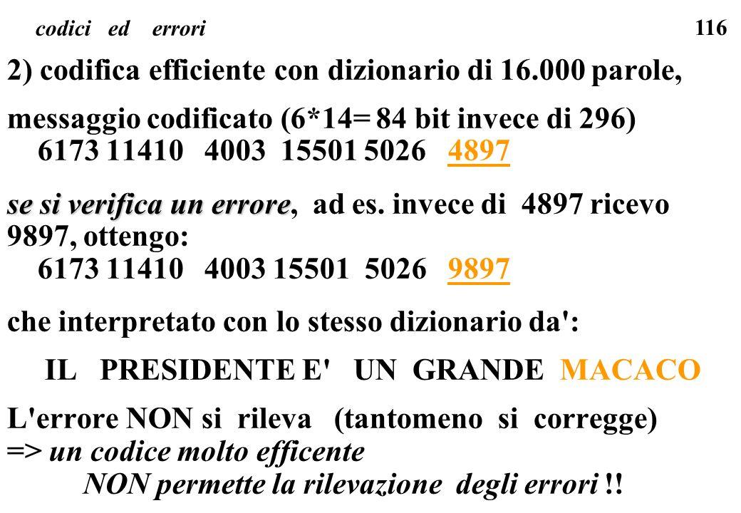 2) codifica efficiente con dizionario di 16.000 parole,