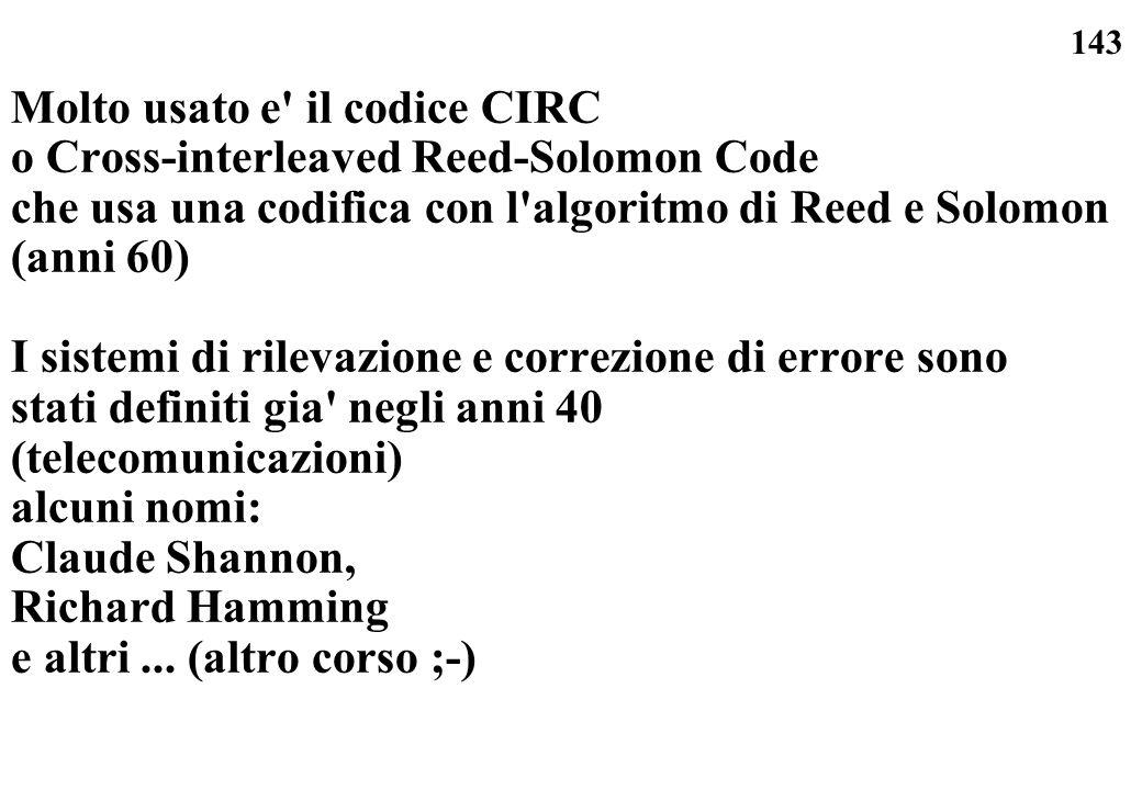 Molto usato e il codice CIRC