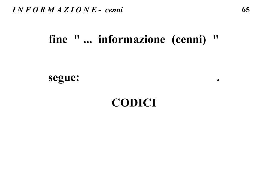 fine ... informazione (cenni)