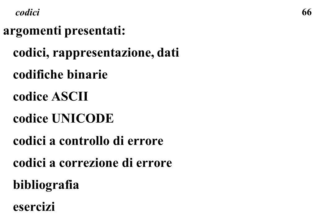 argomenti presentati: codici, rappresentazione, dati codifiche binarie