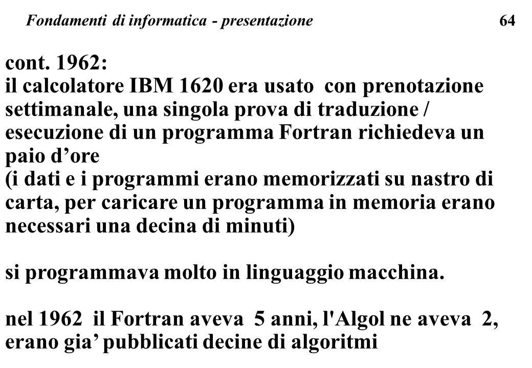 si programmava molto in linguaggio macchina.