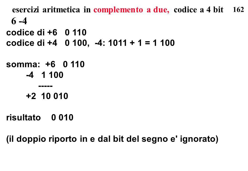esercizi aritmetica in complemento a due, codice a 4 bit