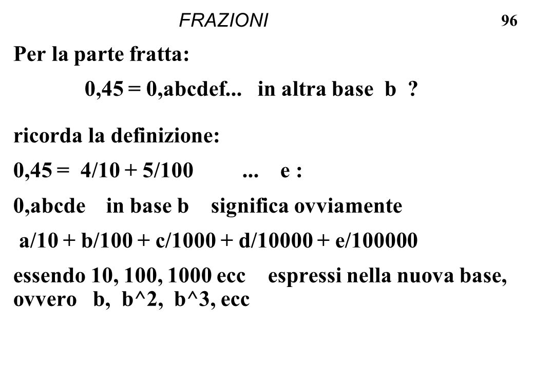 ricorda la definizione: 0,45 = 4/10 + 5/100 ... e :