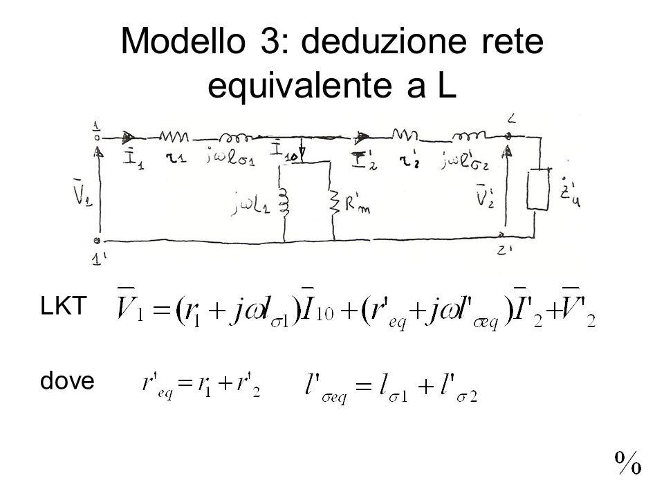 Modello 3: deduzione rete equivalente a L