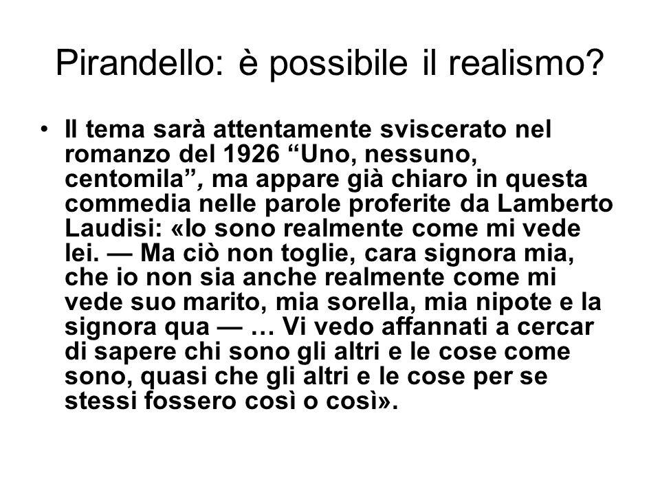 Pirandello: è possibile il realismo