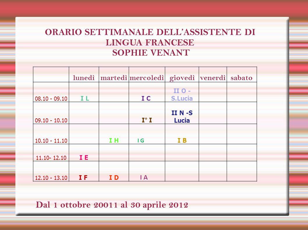 ORARIO SETTIMANALE DELL'ASSISTENTE DI LINGUA FRANCESE