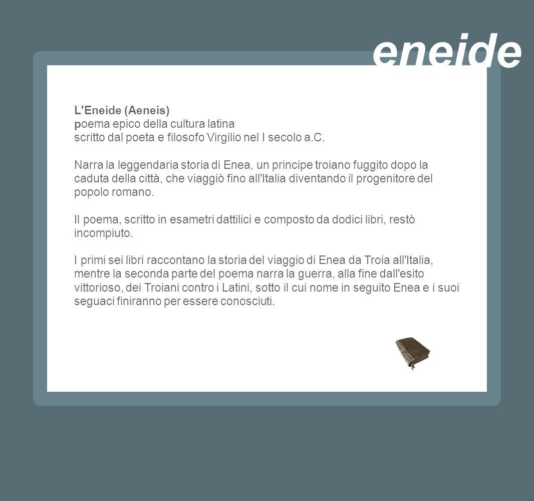eneide L Eneide (Aeneis) poema epico della cultura latina