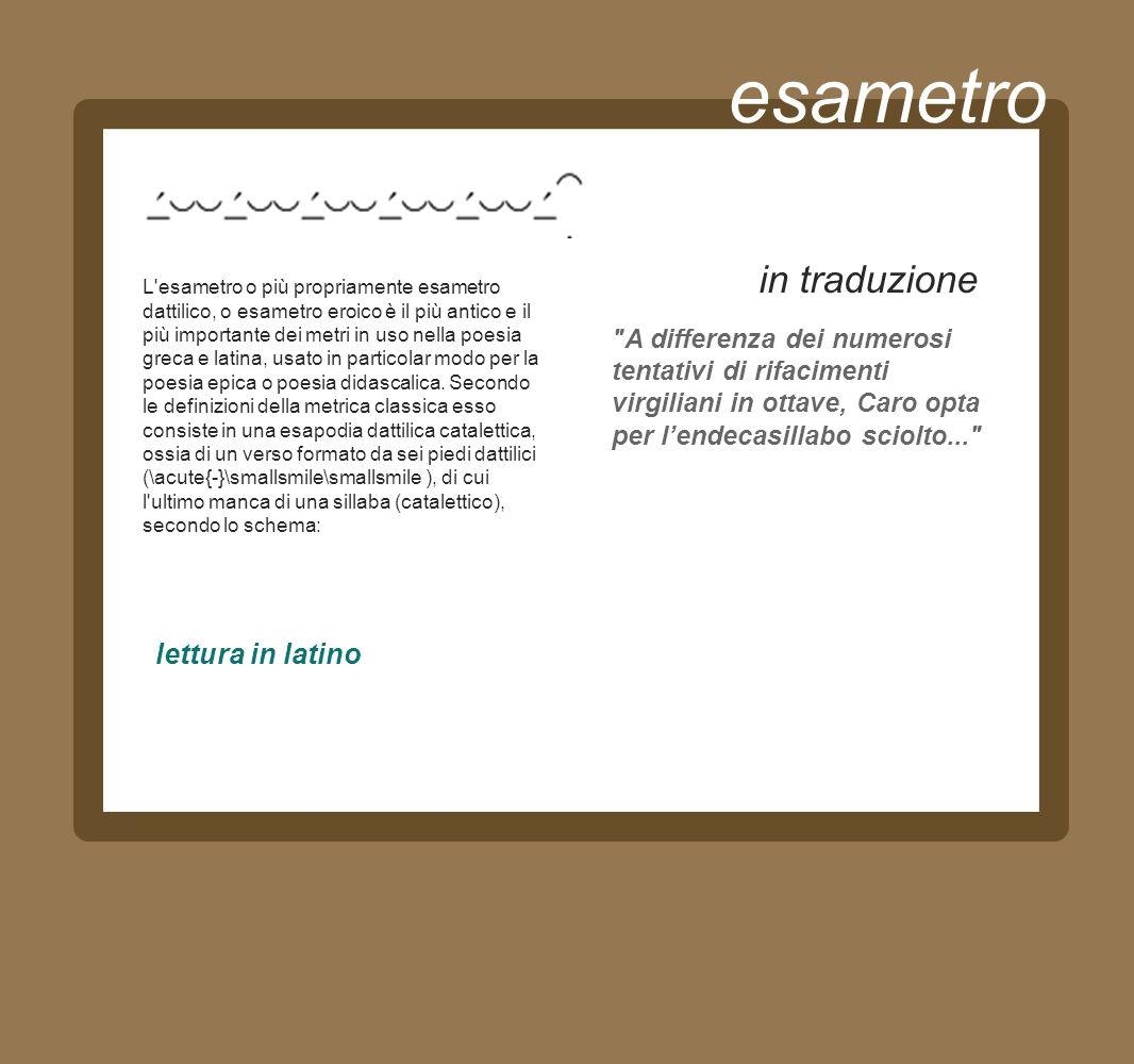 esametro in traduzionee lettura in latino