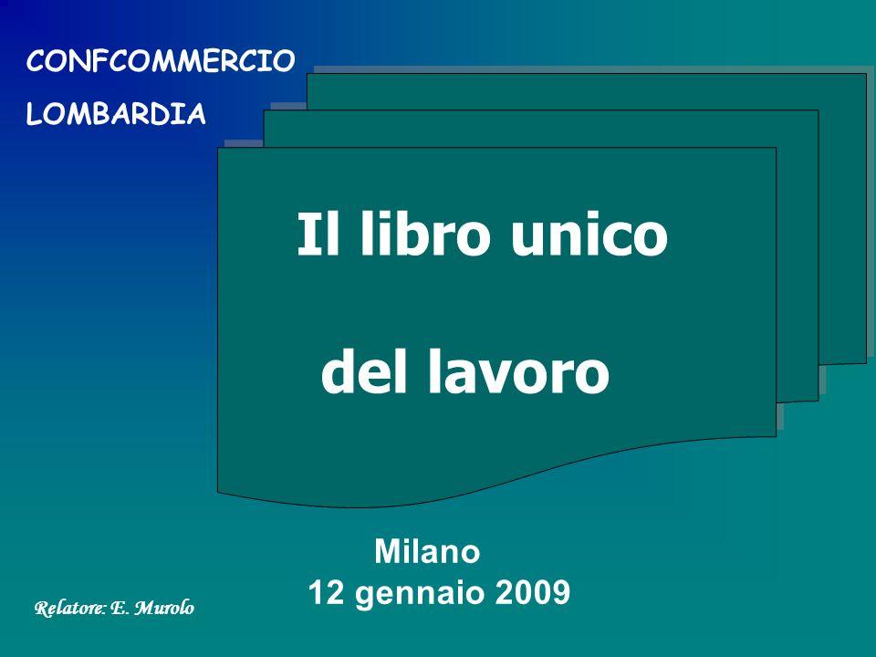 Il libro unico del lavoro Milano 12 gennaio 2009 CONFCOMMERCIO