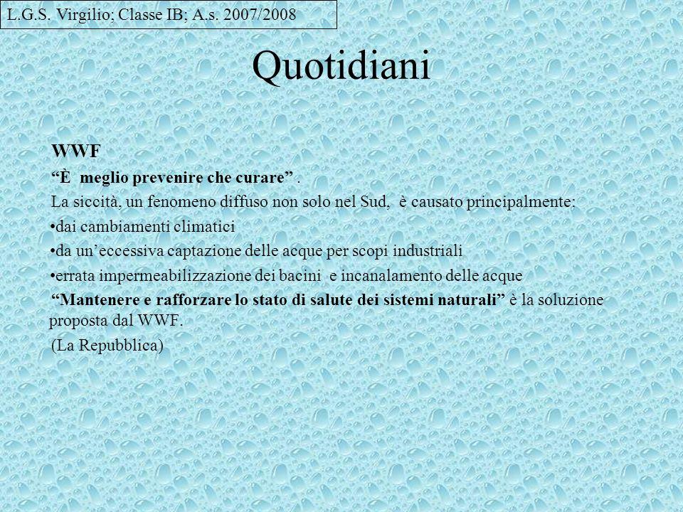 Quotidiani WWF L.G.S. Virgilio; Classe IB; A.s. 2007/2008