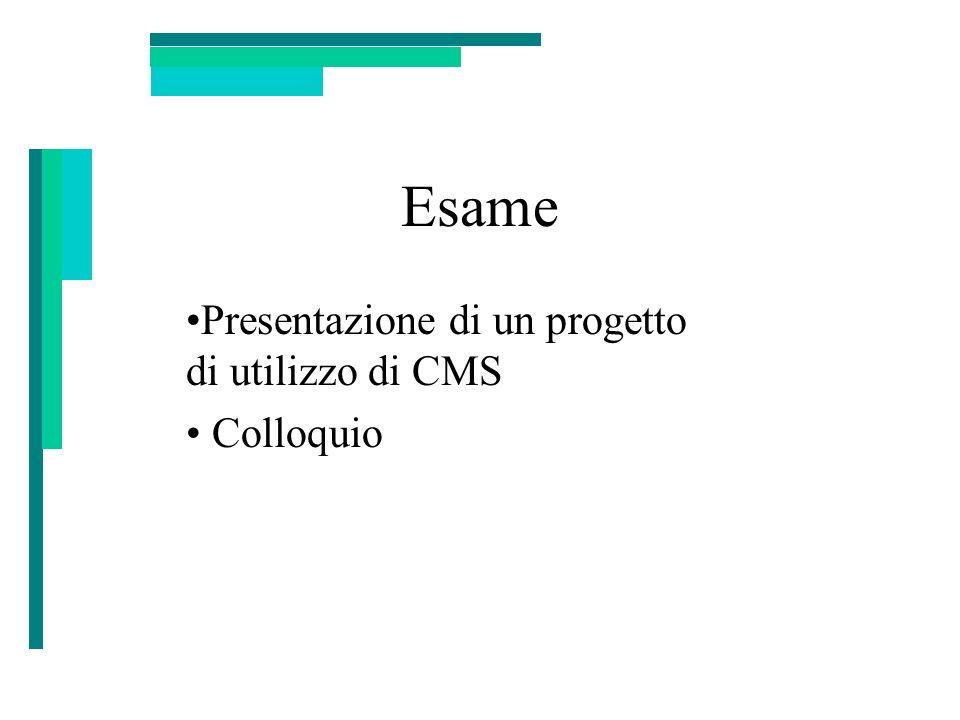 Presentazione di un progetto di utilizzo di CMS Colloquio
