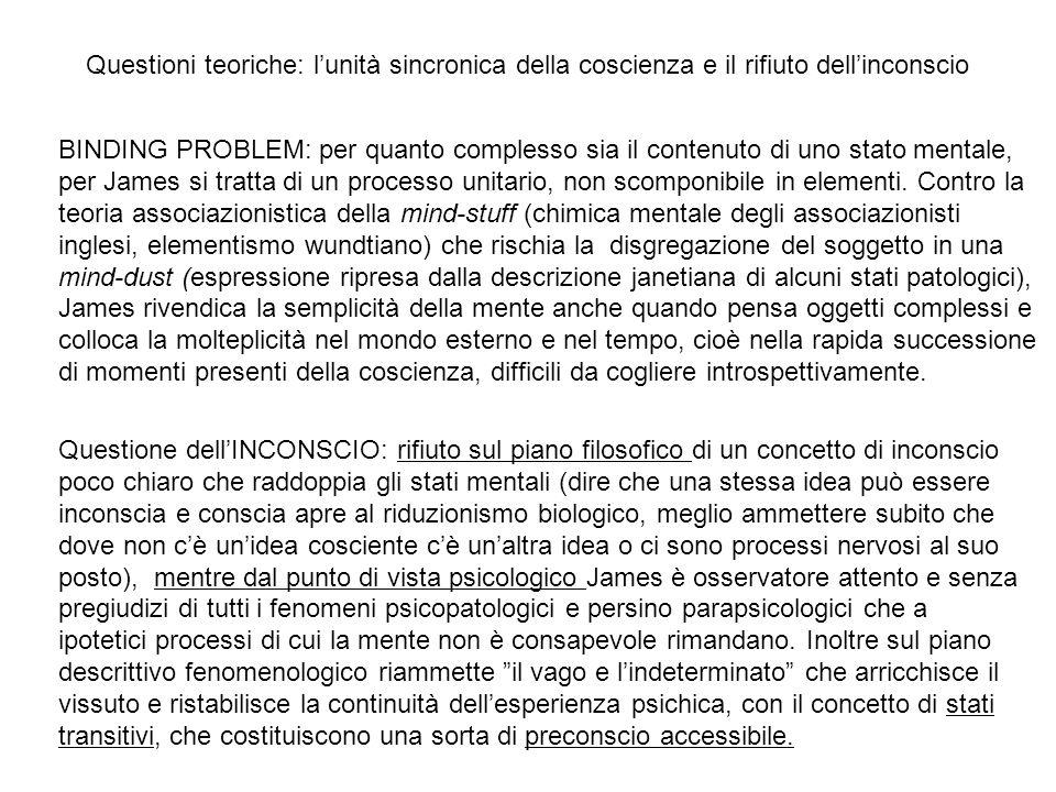 Questioni teoriche: l'unità sincronica della coscienza e il rifiuto dell'inconscio