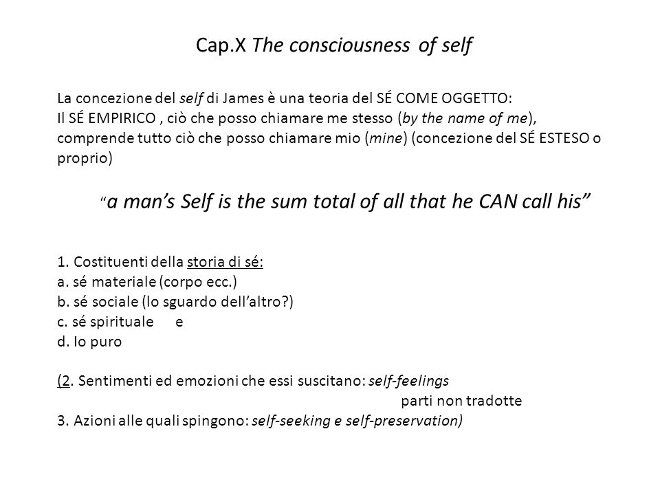 Cap.X The consciousness of self