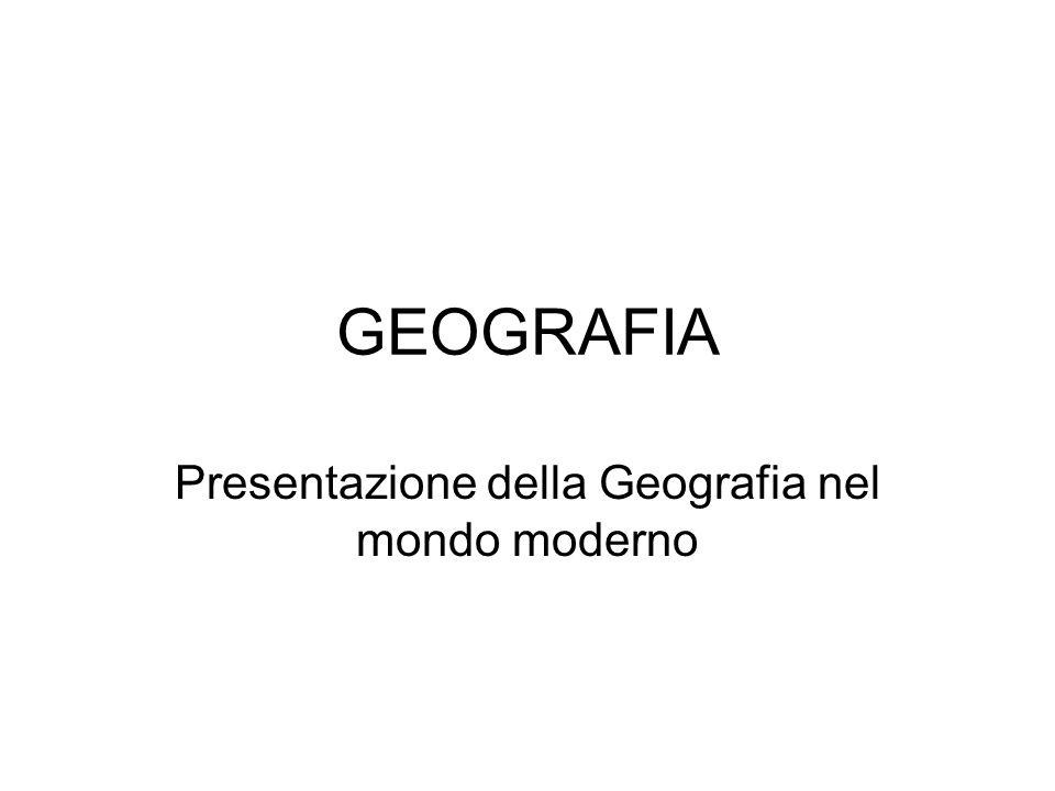 Presentazione della Geografia nel mondo moderno
