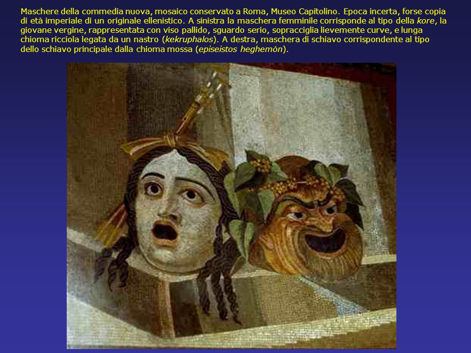 Maschere della commedia nuova, mosaico conservato a Roma, Museo Capitolino.
