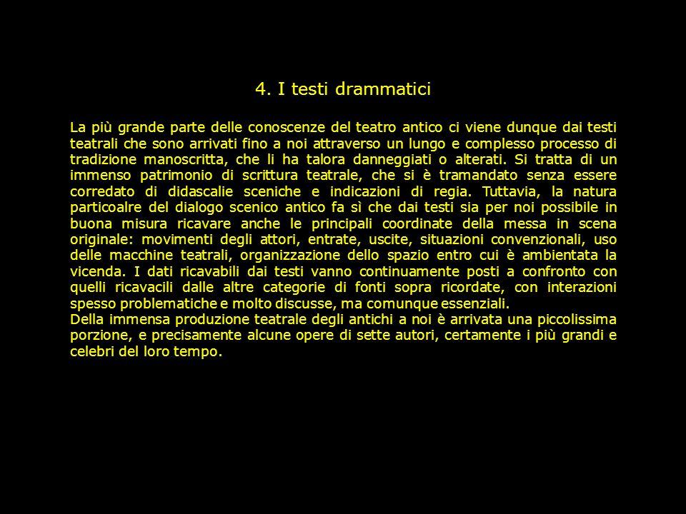 4. I testi drammatici