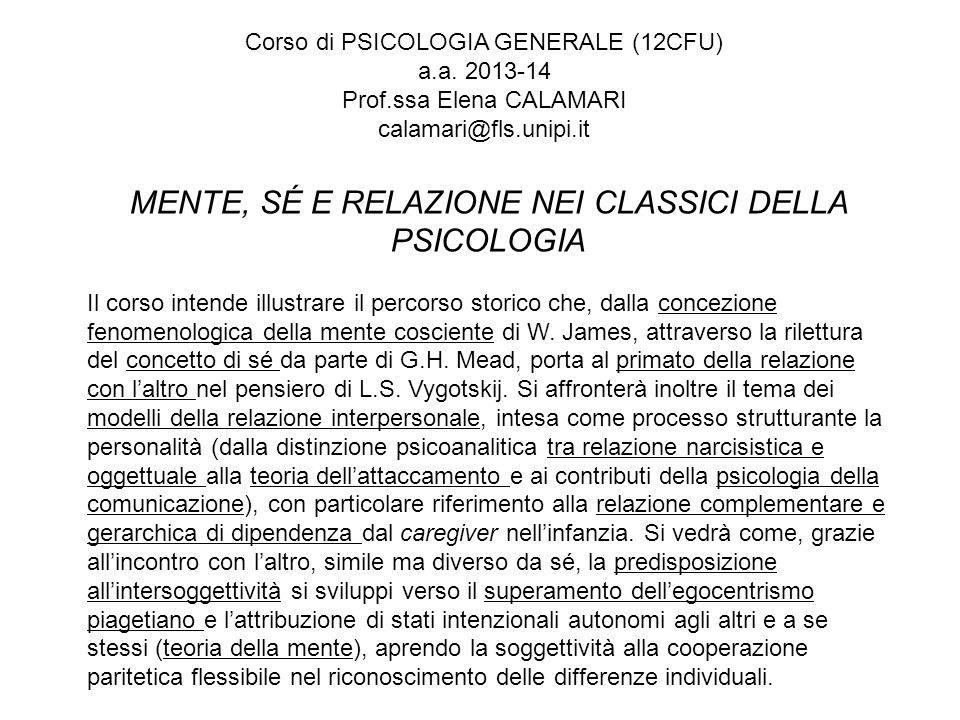 MENTE, SÉ E RELAZIONE NEI CLASSICI DELLA PSICOLOGIA