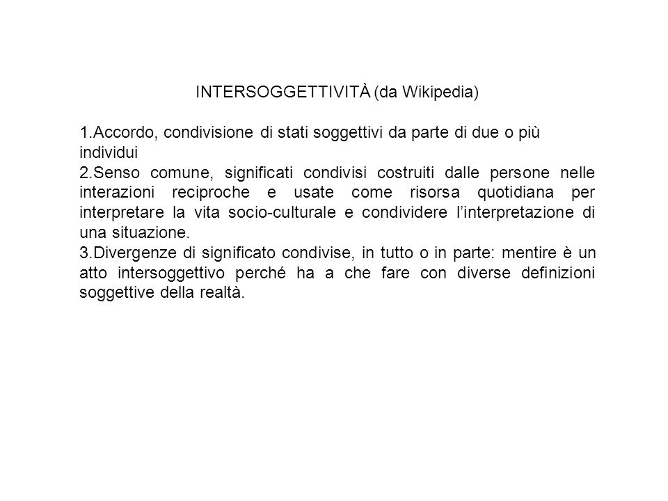 INTERSOGGETTIVITÀ (da Wikipedia)