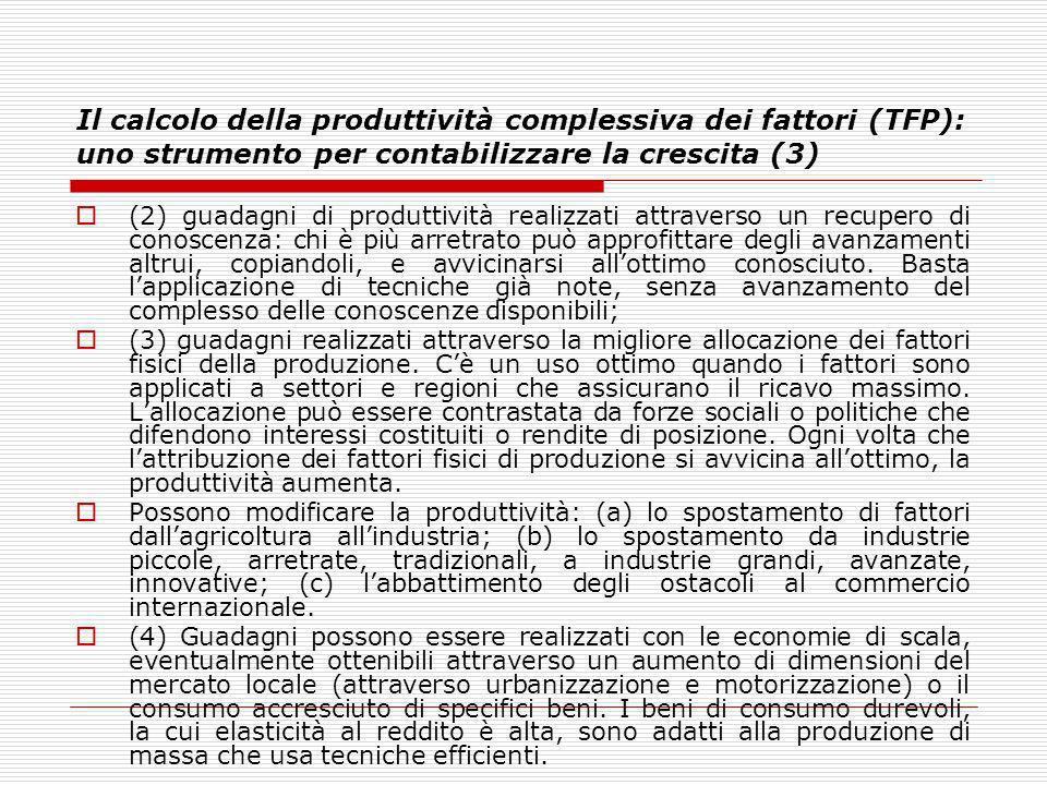 Il calcolo della produttività complessiva dei fattori (TFP): uno strumento per contabilizzare la crescita (3)