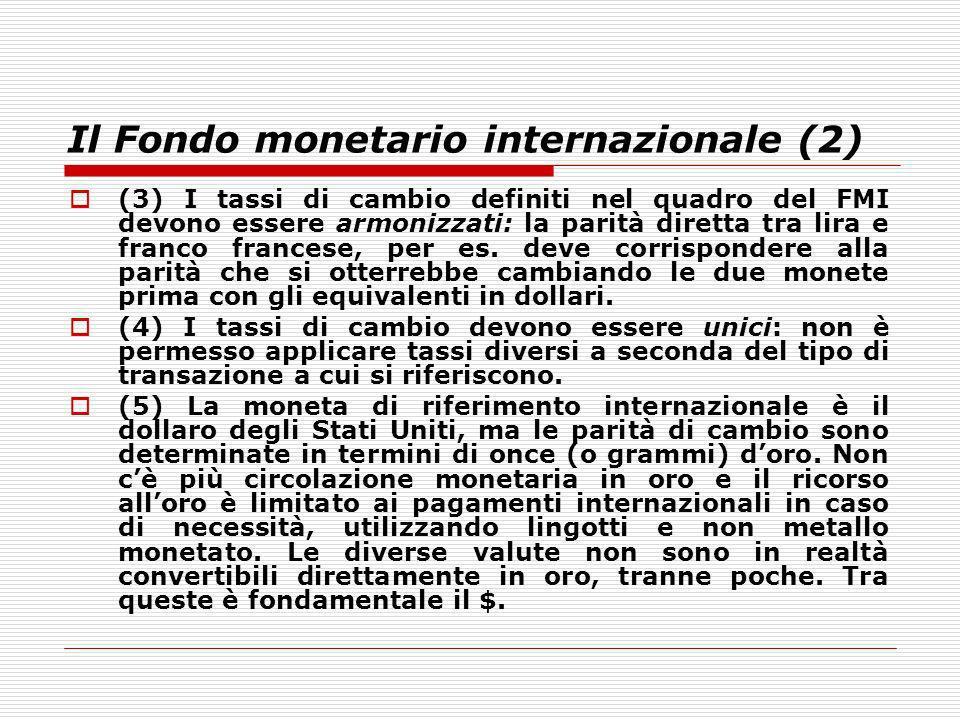 Il Fondo monetario internazionale (2)