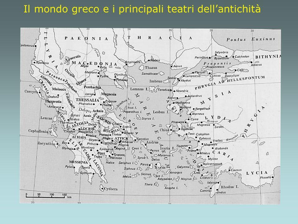 Il mondo greco e i principali teatri dell'antichità