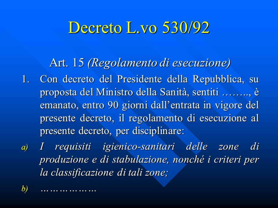 Art. 15 (Regolamento di esecuzione)