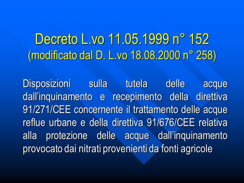 Decreto L. vo 11. 05. 1999 n° 152 (modificato dal D. L. vo 18. 08