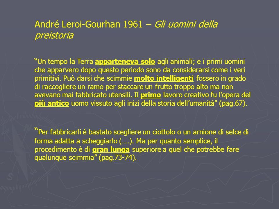 André Leroi-Gourhan 1961 – Gli uomini della preistoria