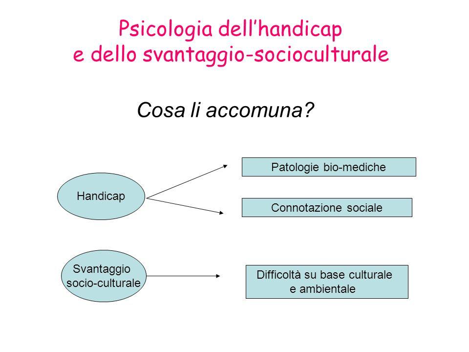 Psicologia dell'handicap e dello svantaggio-socioculturale