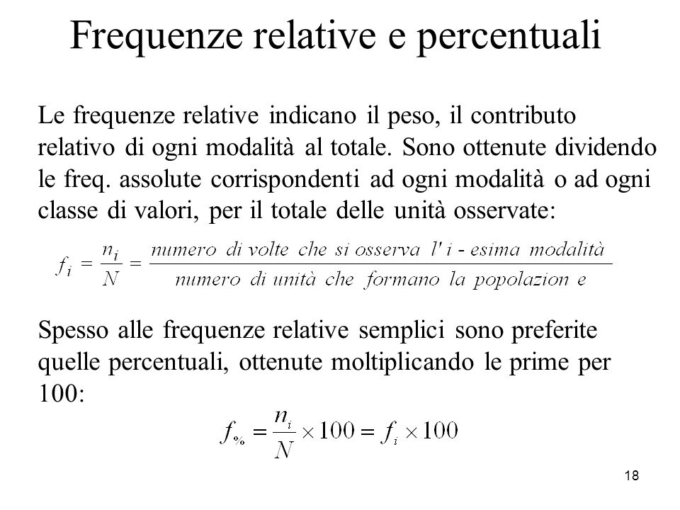 Frequenze relative e percentuali