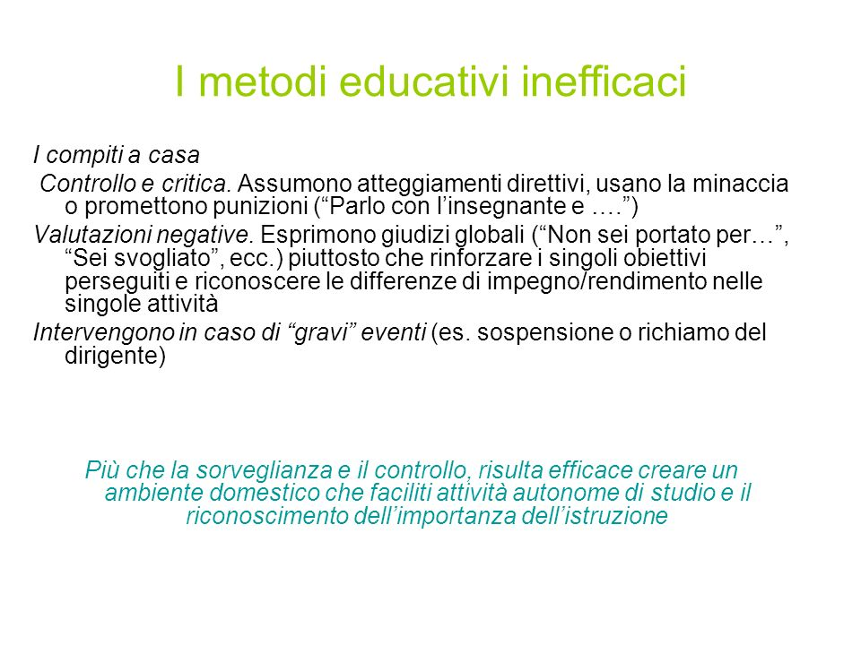 I metodi educativi inefficaci