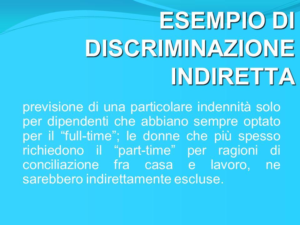ESEMPIO DI DISCRIMINAZIONE INDIRETTA